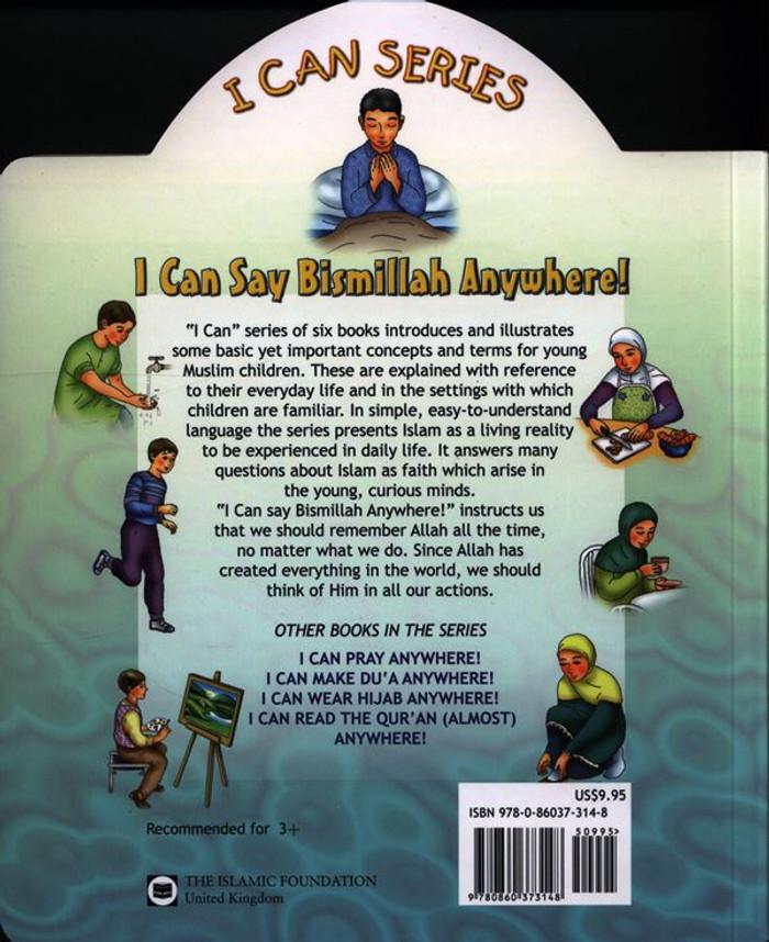 I Can Say Bismillah Anywhere (I can series)