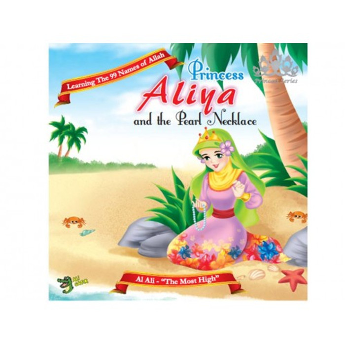 Princess Aliya And And the Pearl Necklace