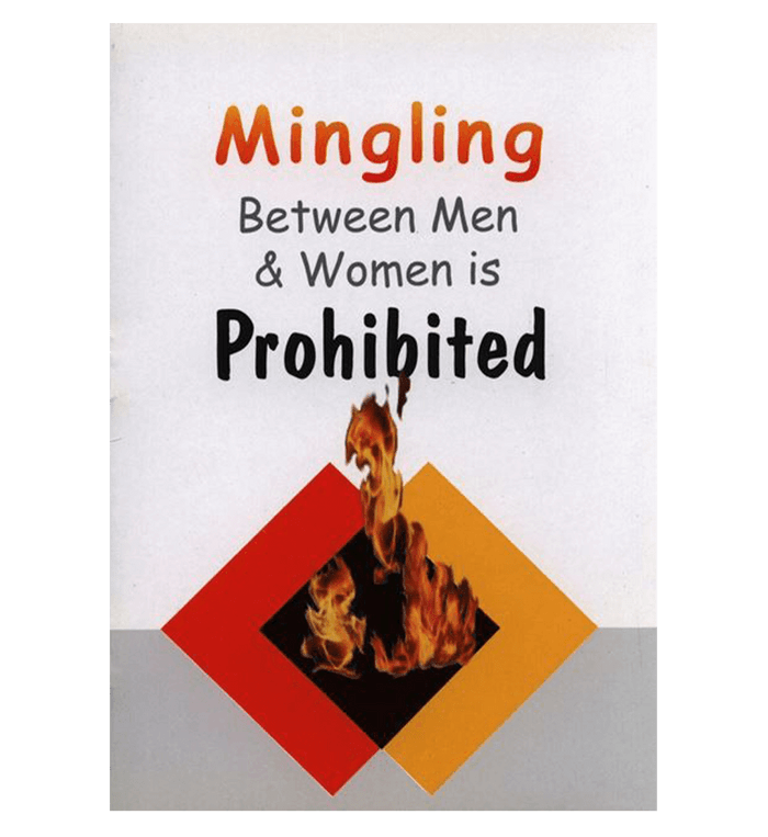 Mingling Between Men And Women Is Prohibited