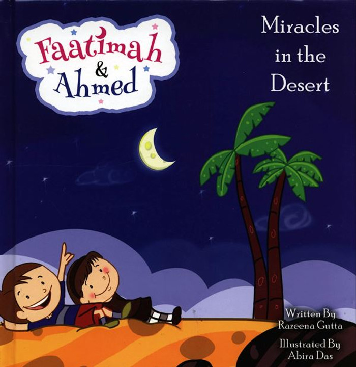 Fatima & Ahmed (Miracle in the Desert)
