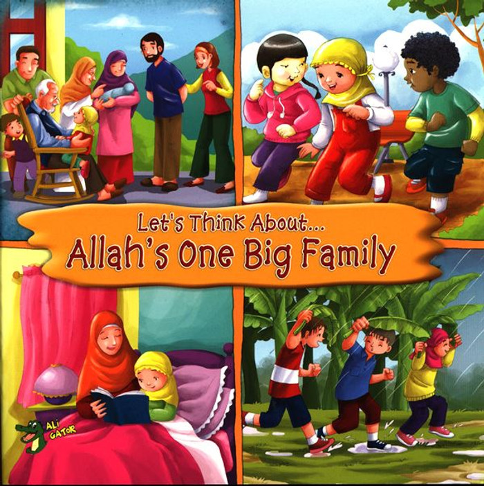 Allah's One Big Family (Let's Think About)