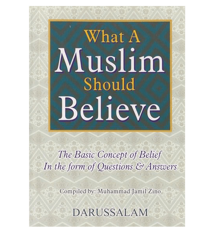 What A Muslim Should Believe