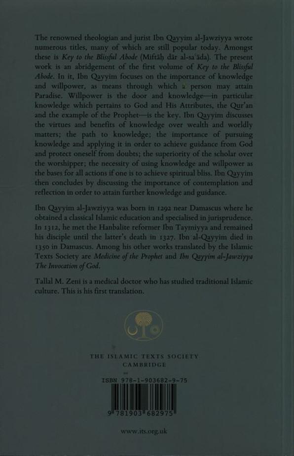 Ibn Qayyim Al-jawziyya On knowledge:from Key to the Blissful Abode (Miftah Dar al-Sa'ada)