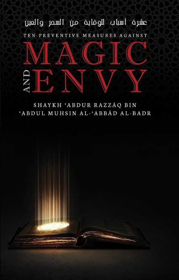 Ten Preventive Measures Against Magic and Envy