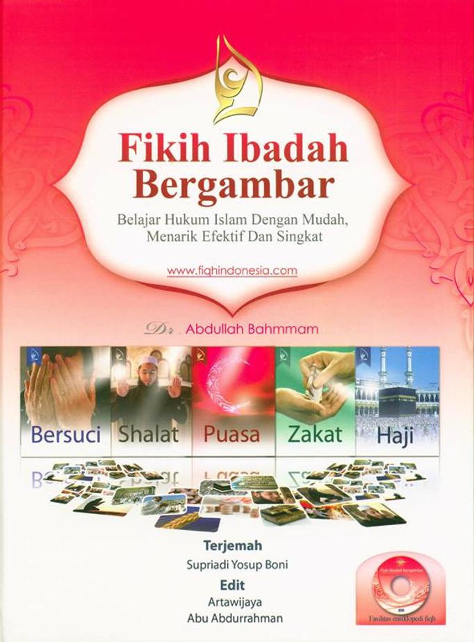 (Indonesian)Fikih Ibadah Bergambar_ Ilustrasi yurisprudensi tindakan pemujaan dengan Cd