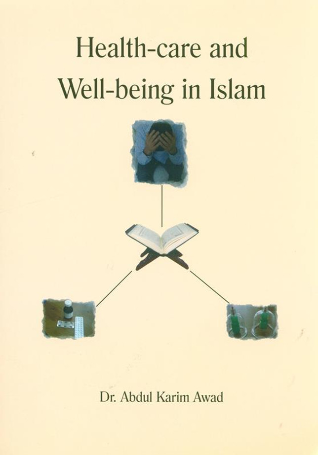 Health care and wellbeing in Islam