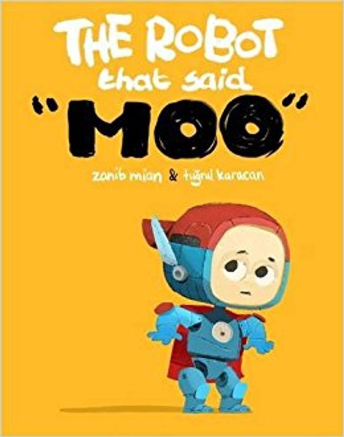 The Robot That Said Moo