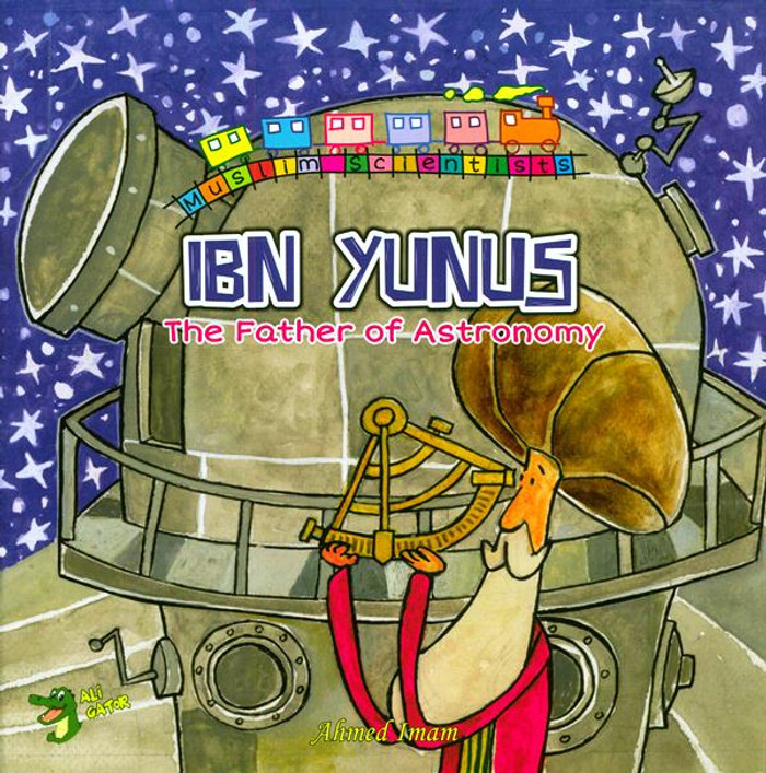 Ibn Yunus: The Father of Astronomy (Muslim scientists)