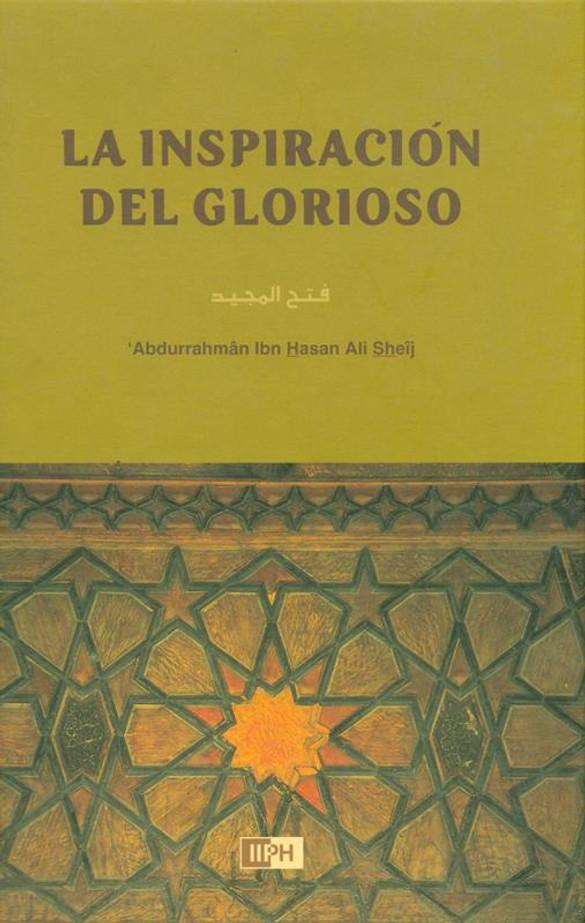 Spanish (The Inspiration of the Glorious) La Inspiracion del Glorioso