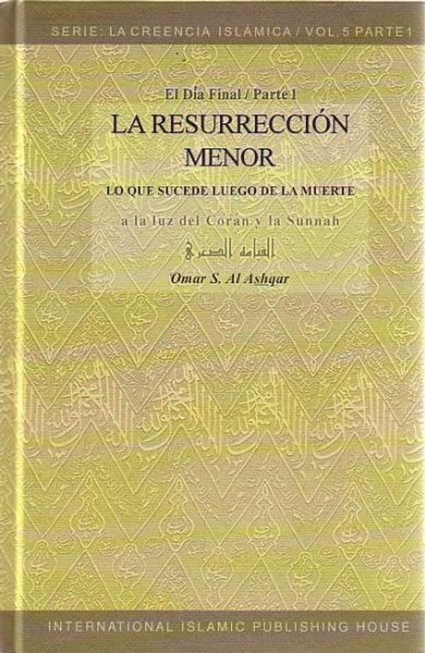 Spanish: La Resurreccion Menor (Vol 5)