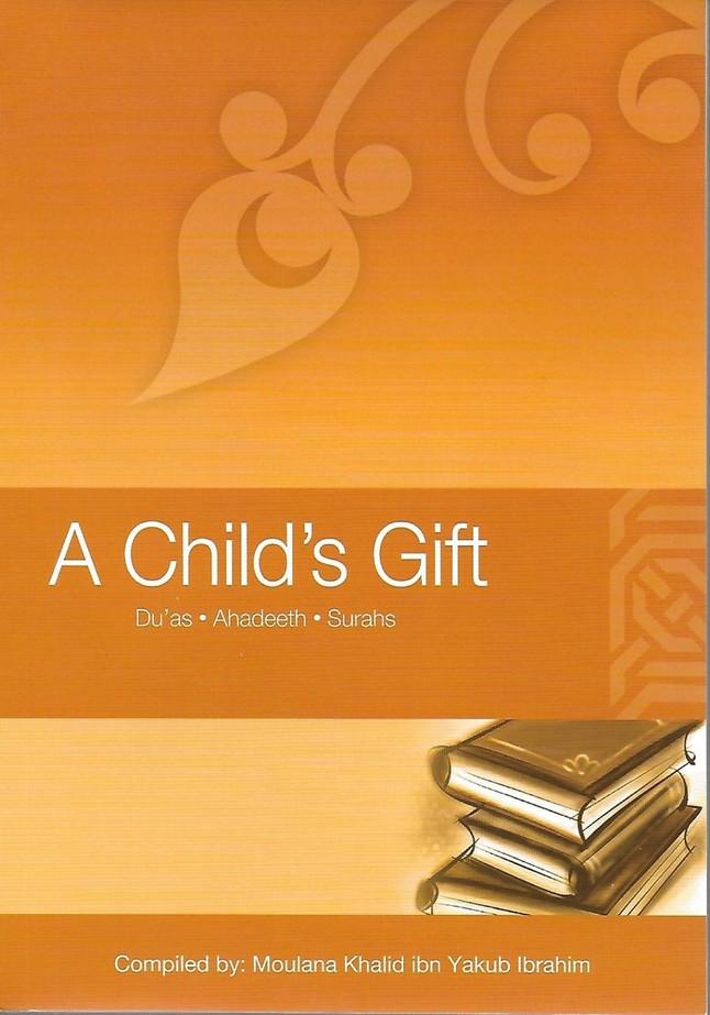 A Child's Gift :Duas Ahadeeth Surahs
