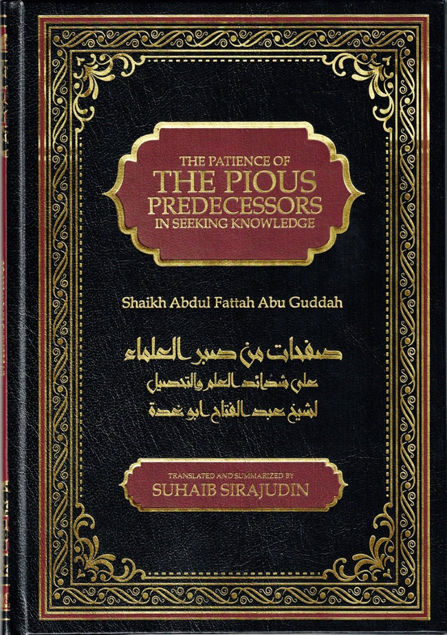 The Patience of The Pious Predecessors In Seeking Knowledge