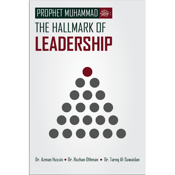Prophet-muhammad .. The Hallmark of Leadership