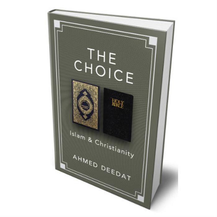 The Choice : Islam & Christianity