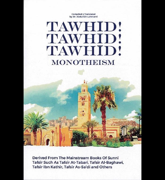 Tawhid Tawhid Tawhid Monotheism