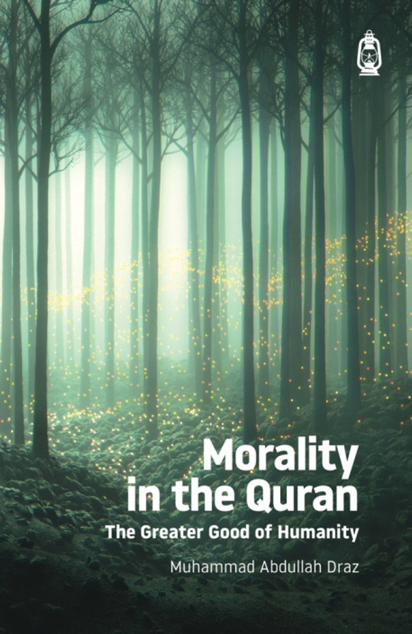 Morality in the Quran (The Greater Good of Humanity)