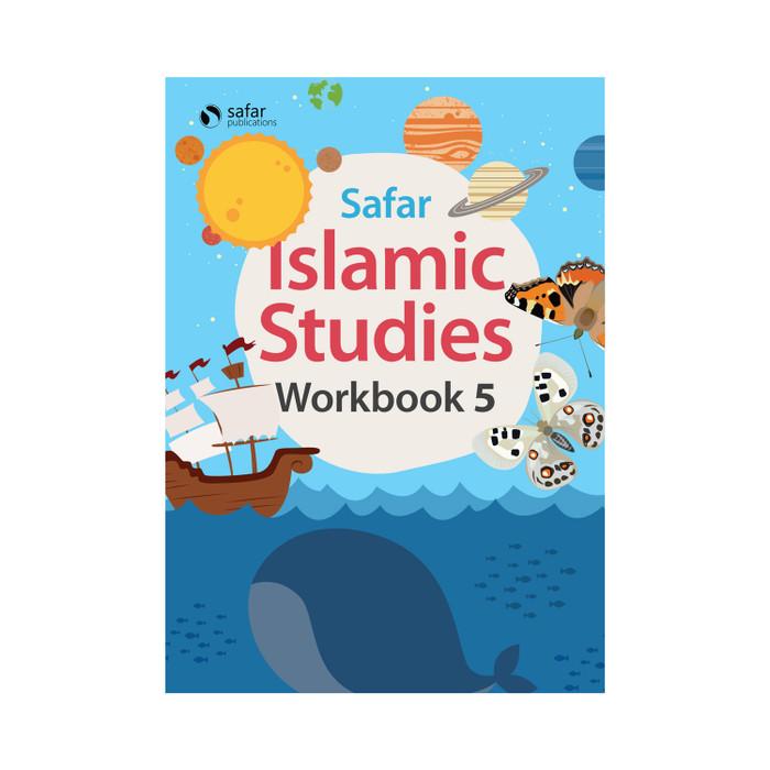 Islamic Studies: Workbook 5– Learn about Islam Series