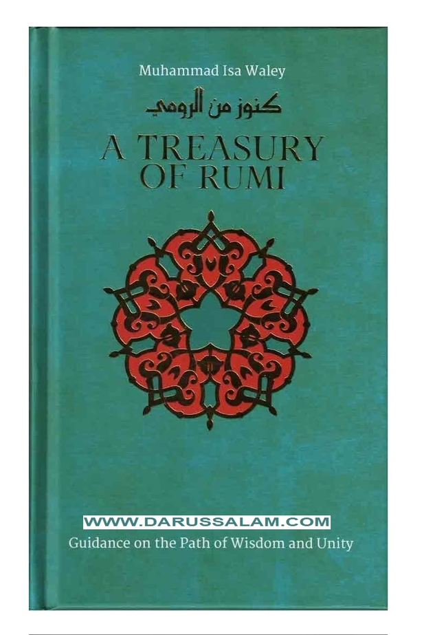 A Treasury of Rumi's Wisdom Treasury in Islamic Thought and Civilization, 9781847741028