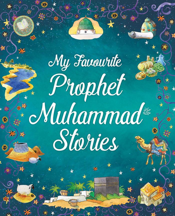 My Favourite Prophet Muhammad Stories, 9788178989754