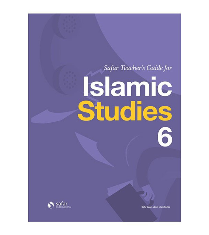 Teacher's Guide for Islamic Studies : Book 6- Learn about Islam Series,  9781912437061