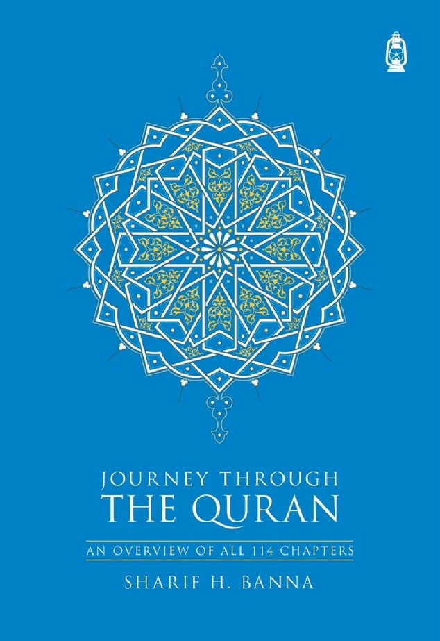 Journey Through The Quran: An Overview Of All 114 Chapters, 9781905884094