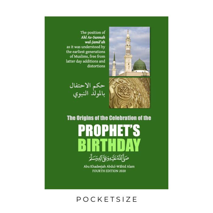 The Origins Of The Celebration Of The Prophet's Birthday