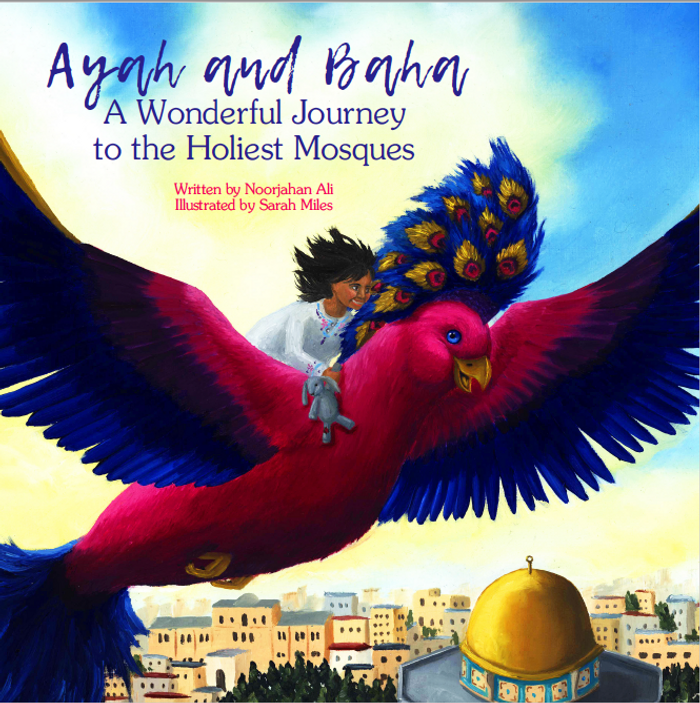 Ayah and Baha: A Wonderful Journey to the Holiest Mosques (21457