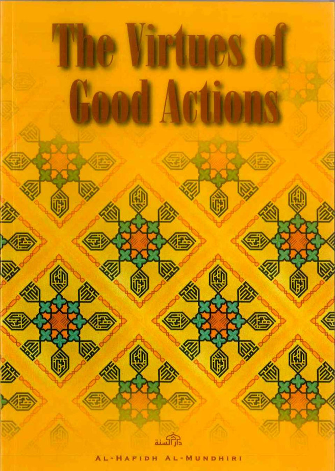 The Virtues Of Good Actions