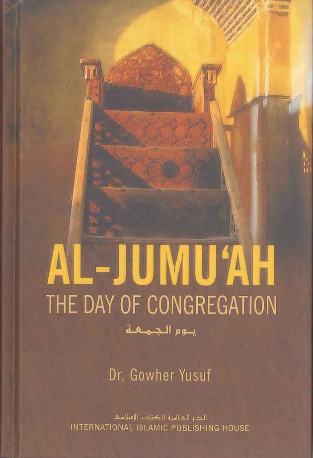 Al-Jumuah The Day Of Congregation