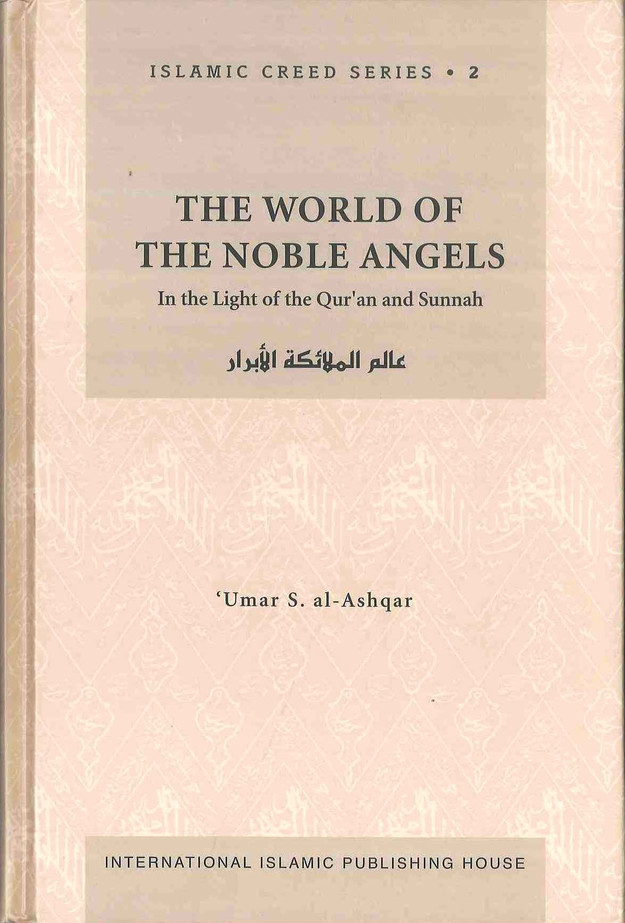 The World of the Noble Angels : Islamic Creed Series 2