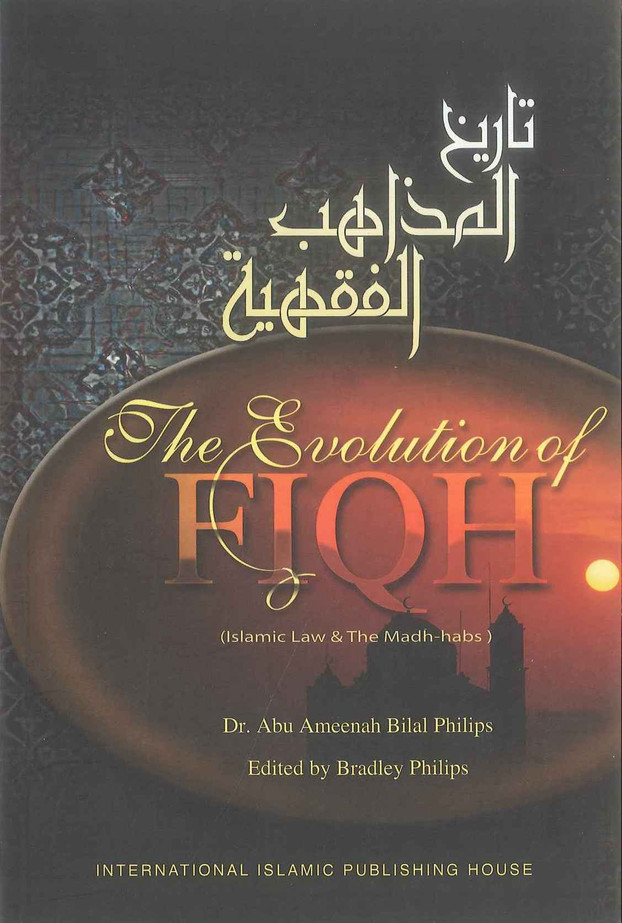 The Evolution Of Fiqh : Soft Cover