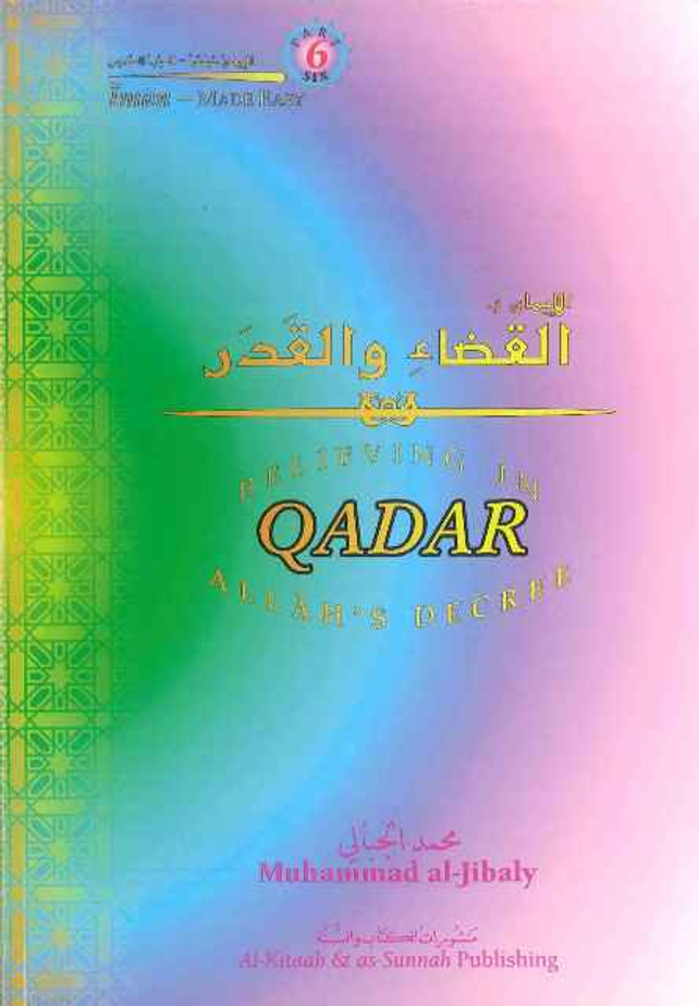 Believing in ALLAH's Decree QADAR