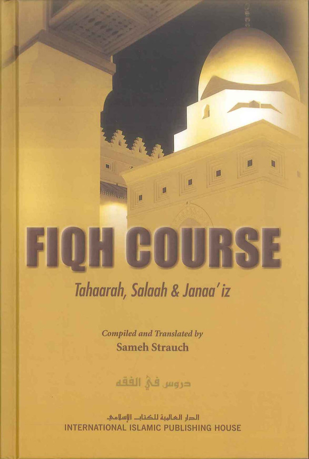 Fiqh Course Tahaarah, Salaah & Janaa'iz