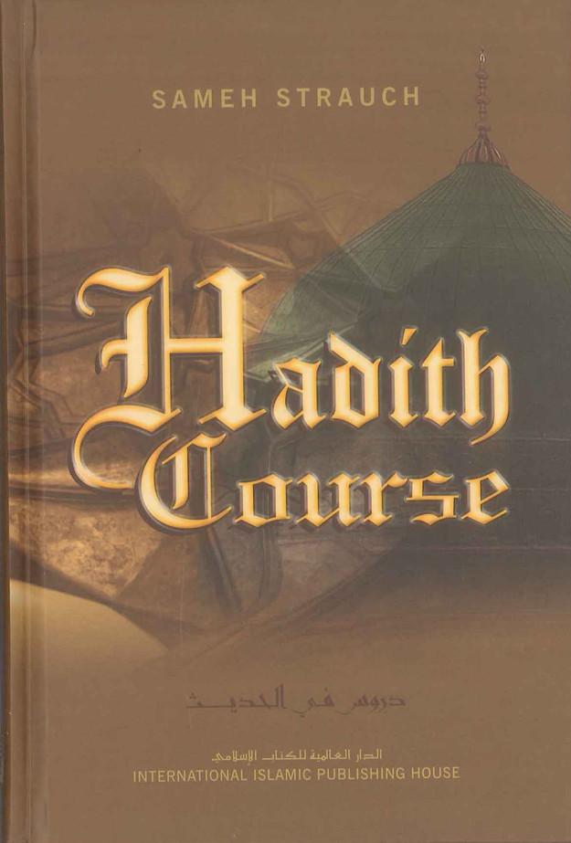Hadith Course | 50 hadith in Arabic and English | Explanation of islamic ahadith