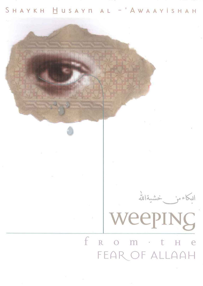 Weeping From the Fear Of Allah