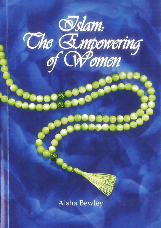 Islam: The Empowering of Women
