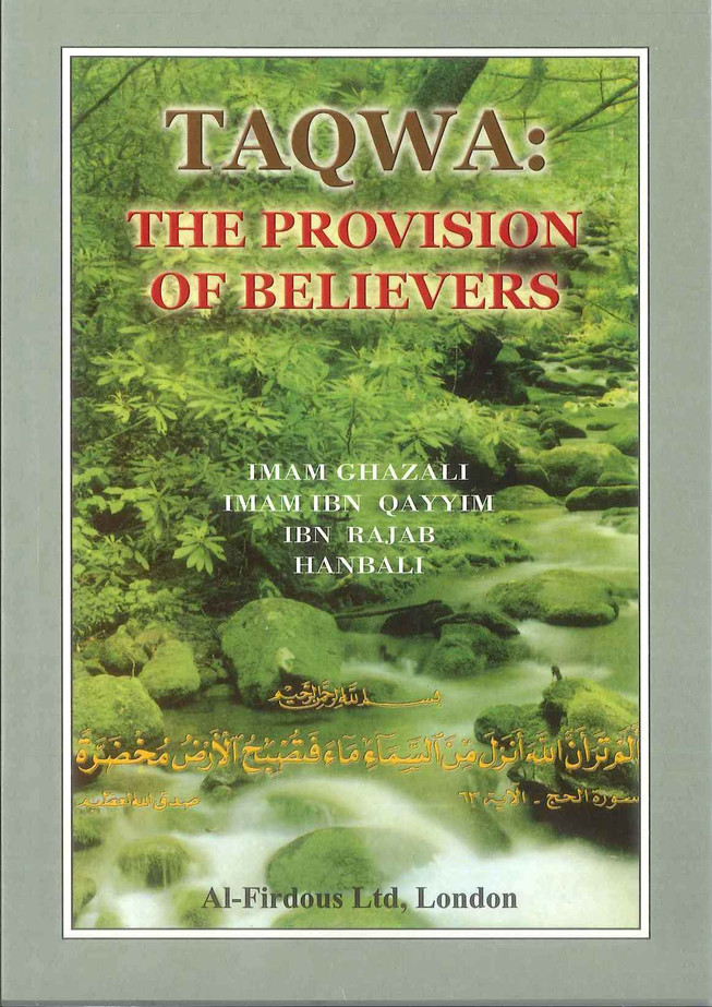 TAQWA: The Provision of the Believers