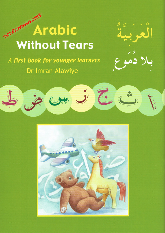 Arabic Without Tears: A First Book for Younger Learners,9780954750961,