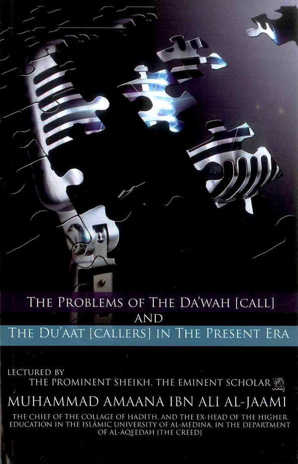 The Problems Of The Dawah (Call)