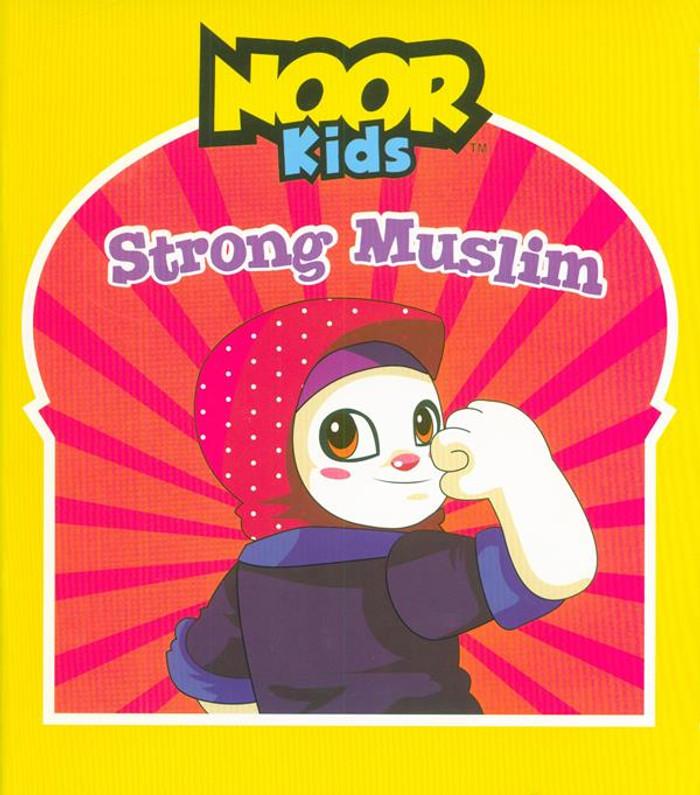 Noor Kids: Strong Muslim, 9781948866088