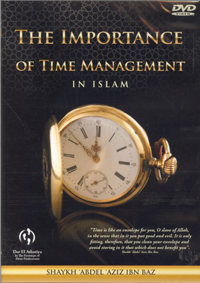 The Importance of Time Management in Islam DVD
