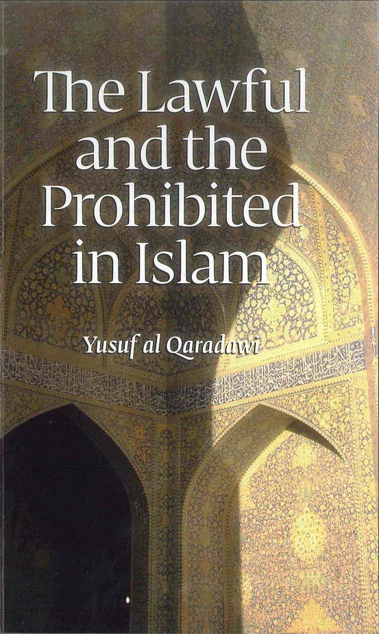 The Lawful And Prohibited In Islam