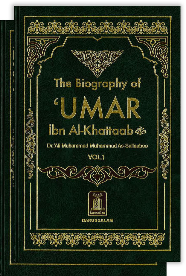 The Biography of Umar Ibn Al-Khattaab رضی الله عنهُ : DIP : 2 Volume Set