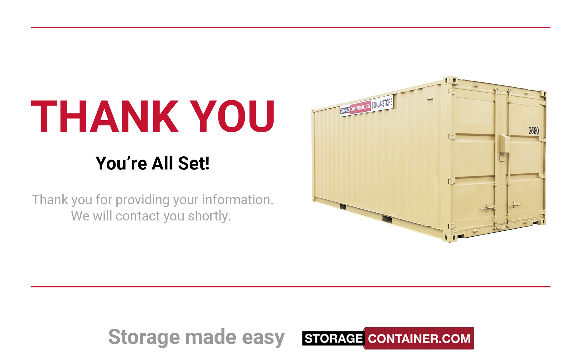 Storage Container Thank You for providing your information