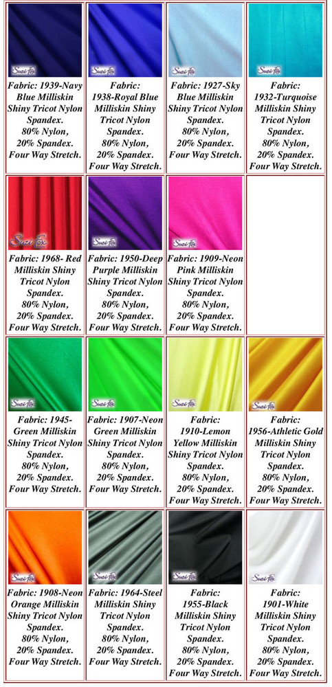 Milliskin Tricot Spandex Fabric. Available in black, white, red, royal blue, navy blue, sky blue, turquoise, purple, green, neon green, hunter green, neon pink, neon orange, athletic gold, yellow, steel gray Miilliskin Tricot spandex. This is a 4-way extreme stretch fabric with a slight shine. Light, airy, thin, and very comfortable! Lighter colors might be slightly see through when wet.  Hand wash inside out in cold water, line dry. Iron inside out on low heat. Do not bleach.
