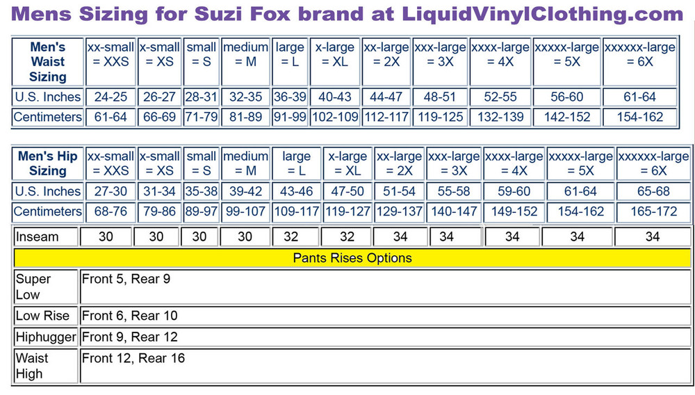 Mens standard sizing chart. For custom mens pants and leggings, go to http://liquidvinylclothing.com/menscustompants