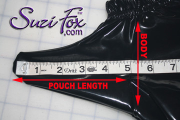 Measure the desired length of the pouch, stand up, then starting from the body at the top of the beginning of the penis, and measuring straight down, to the tip of the FLACCID penis. Our fabrics stretch.