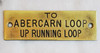 "VT 3284. G.W.R. BRASS SHELF PLATE "" TO ABERCARN LOOP UP RUNNING LOOP"""