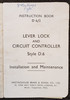 "VT 2705. W.B.& S.Co. ""LEVER LOCKS & CIRCUIT CONTROLLER "" STYLE D 6/2"