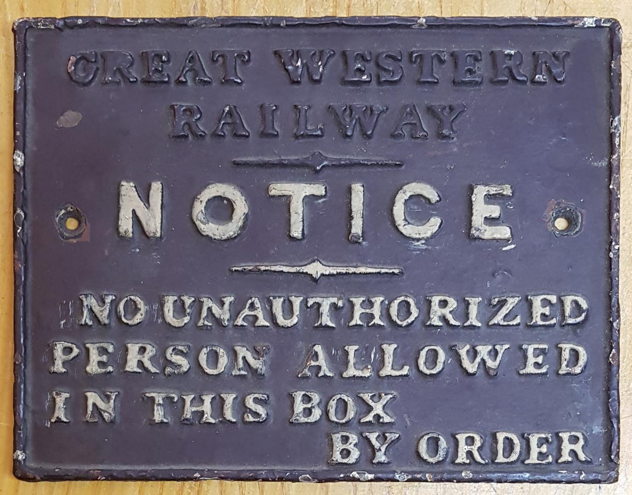 VT 3148. GREAT WESTERN RAILWAY CAST IRON SIGNAL BOX DOOR NOTICE.